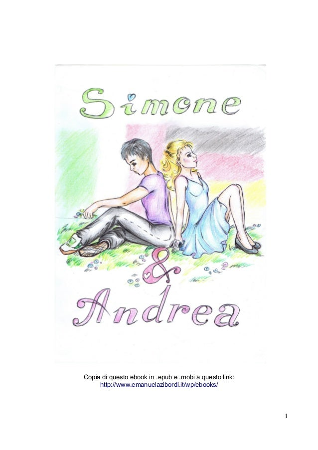 Copia di questo ebook in .epub e .mobi a questo link: http://www.emanuelazibordi.it/wp/ebooks/ 1