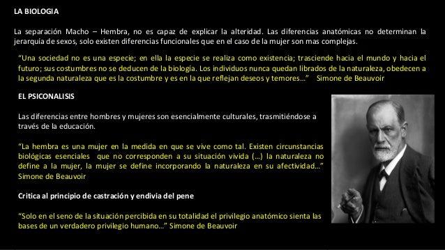 LA BIOLOGIA La separación Macho – Hembra, no es capaz de explicar la alteridad. Las diferencias anatómicas no determinan l...