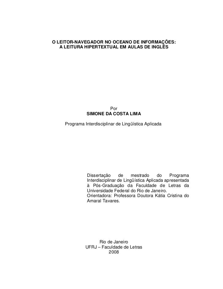 O LEITOR-NAVEGADOR NO OCEANO DE INFORMAÇÕES:   A LEITURA HIPERTEXTUAL EM AULAS DE INGLÊS                       Por        ...