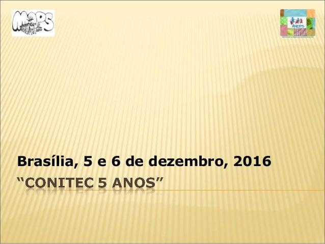 Brasília, 5 e 6 de dezembro, 2016