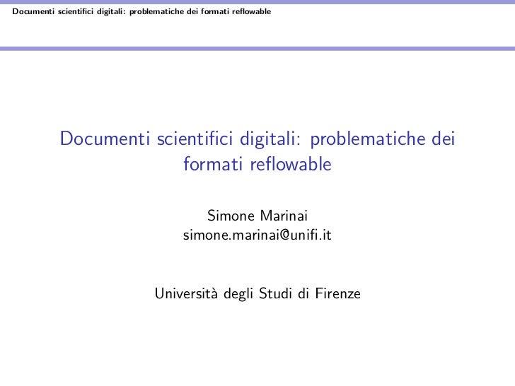 Documenti scientifici digitali: problematiche dei formati reflowable            Documenti scientifici digitali: problematiche...