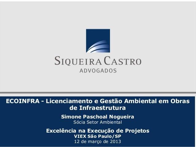 ECOINFRA - Licenciamento e Gestão Ambiental em Obras                  de Infraestrutura               Simone Paschoal Nogu...