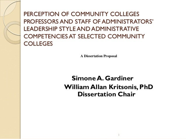 PERCEPTION OF COMMUNITY COLLEGESPROFESSORS AND STAFF OF ADMINISTRATORS'LEADERSHIP STYLE AND ADMINISTRATIVECOMPETENCIES AT ...