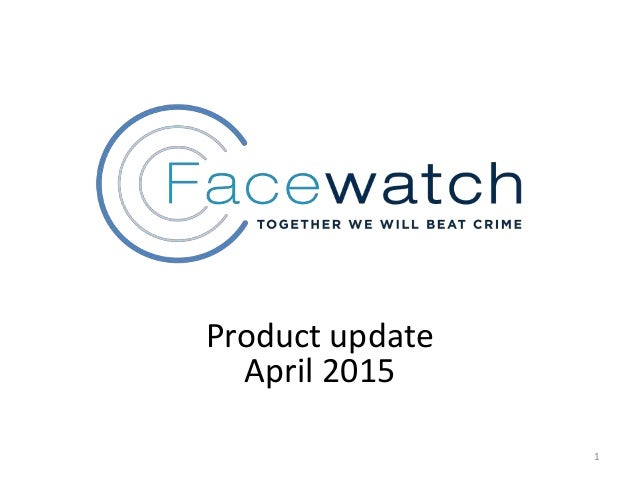 2 0 1 4 STRICTLY PRIVATE & CONFIDENTIAL 1 Product update April 2015
