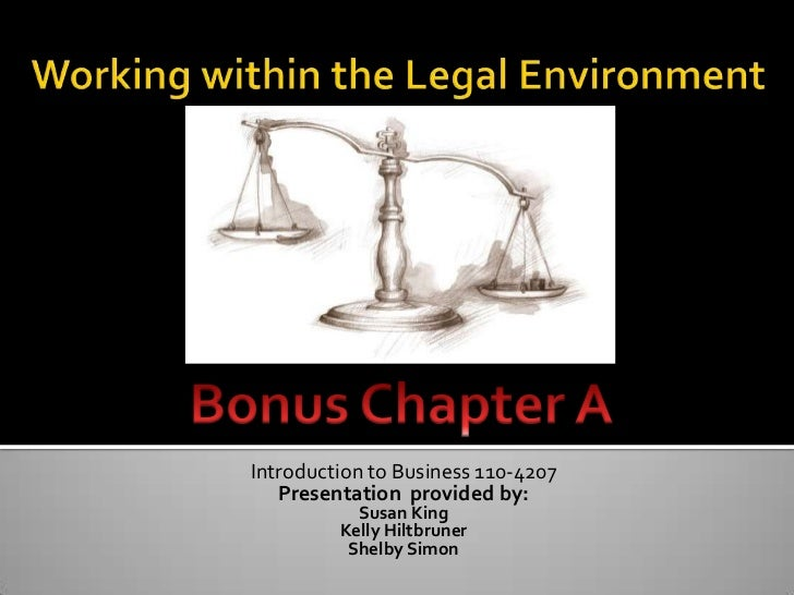 Introduction to Business 110-4207   Presentation provided by:           Susan King         Kelly Hiltbruner          Shelb...