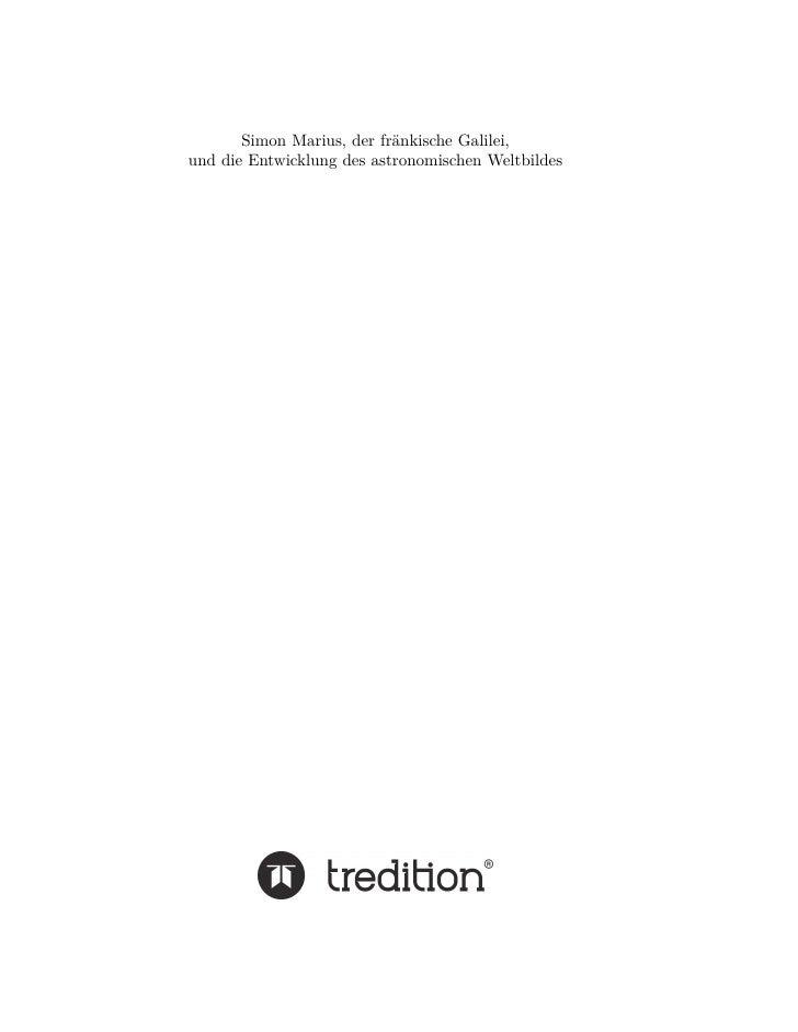 Simon Marius, der fränkische Galilei,und die Entwicklung des astronomischen Weltbildes