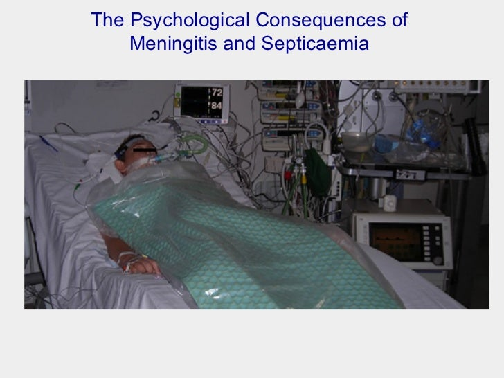 The Psychological Consequences of  Meningitis and Septicaemia