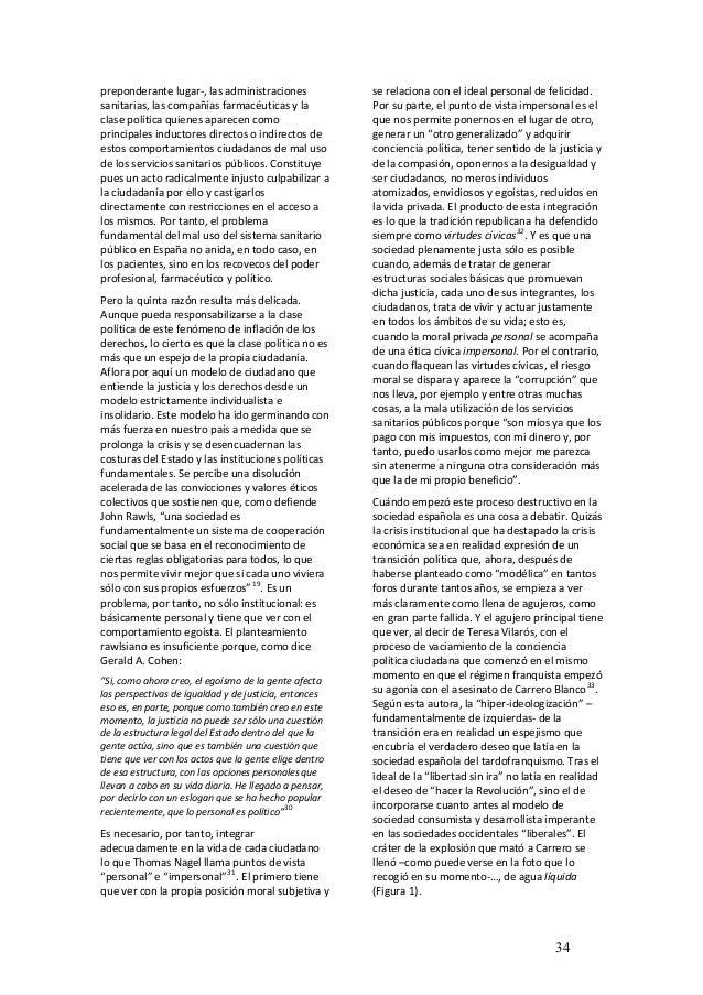 preponderantelugar‐,lasadministraciones sanitarias,lascompañíasfarmacéuticasyla clasepolíticaquienesaparecen...