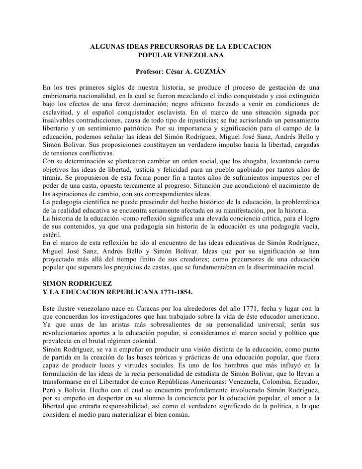 ALGUNAS IDEAS PRECURSORAS DE LA EDUCACION                            POPULAR VENEZOLANA                                 Pr...