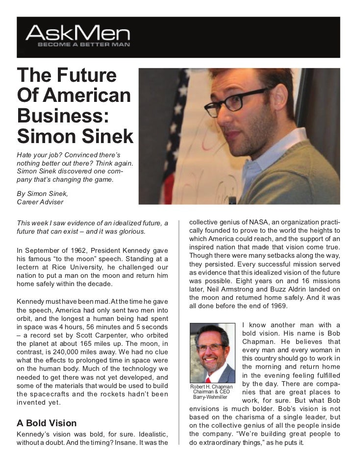 The FutureOf AmericanBusiness:Simon SinekHate your job? Convinced there'snothing better out there? Think again.Simon Sinek...