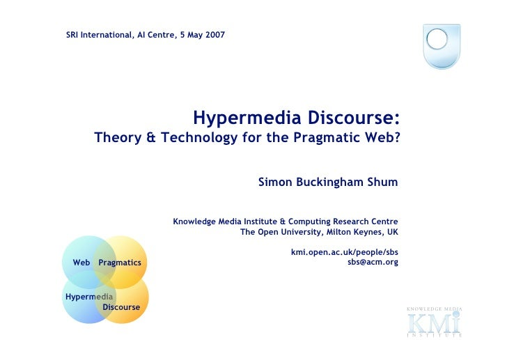 SRI International, AI Centre, 5 May 2007                                             Hypermedia Discourse:                ...