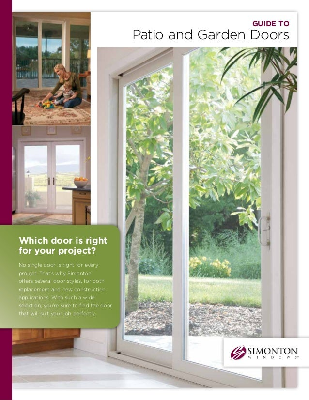 Guide to Patio and Garden Doors Which door is right for your project?  sc 1 st  SlideShare & Simonton Guide to Patio and Garden Doors