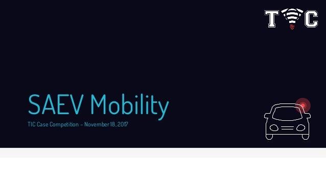 SAEV MobilityTIC Case Competition – November 18, 2017