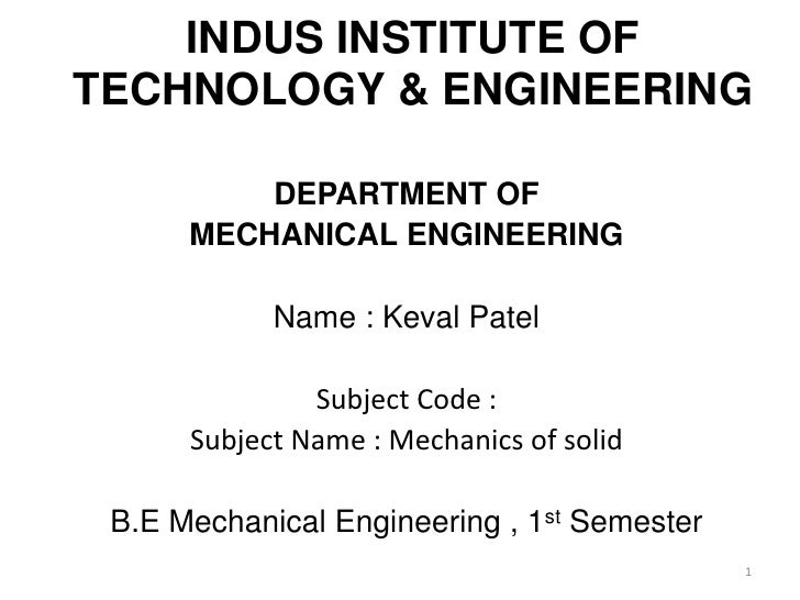 INDUS INSTITUTE OFTECHNOLOGY & ENGINEERING          DEPARTMENT OF      MECHANICAL ENGINEERING            Name : Keval Pate...