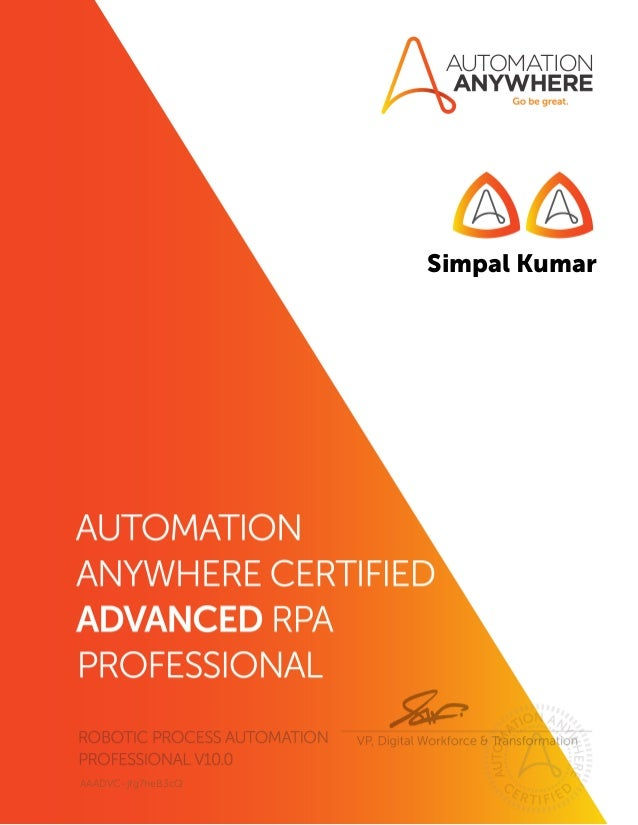 Simpal Kumar - Automation Anywhere Certified Advanced RPA Professional