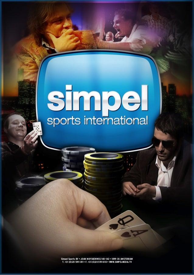 Simpel Sports BV • JOAN MUYSKENWEG 140-142 • 1099 CK AMSTERDAM T. +31 (0)20 5911 811 • F. +31 (0)20 5911 810 • WWW.SIMPELM...