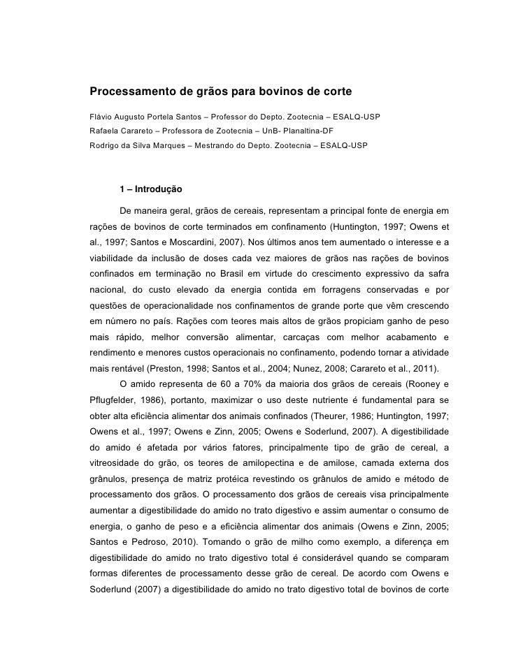 Processamento de grãos para bovinos de corteFlávio Augusto Portela Santos – Professor do Depto. Zootecnia – ESALQ-USPRafae...