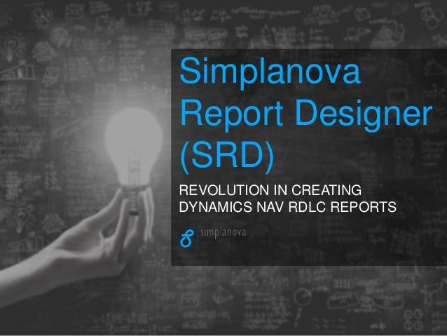 Simplanova report designer - create Dynamics NAV reports quickly and …