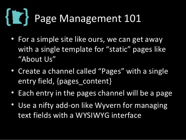 """Page Management 101 • For a simple site like ours, we can get away with a single template for """"static"""" pages like """"About U..."""