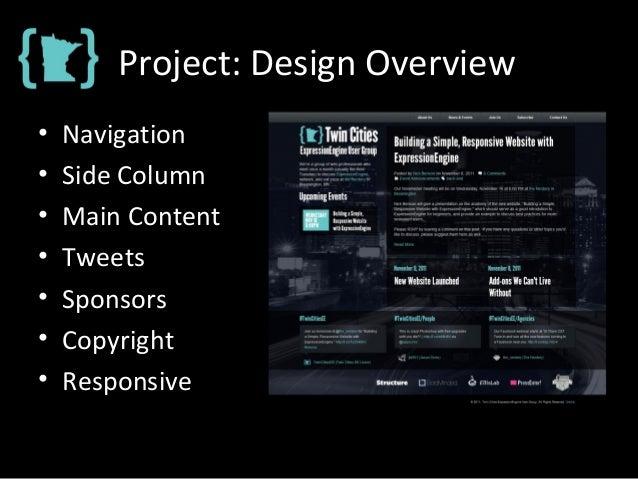 Project: Design Overview • Navigation • Side Column • Main Content • Tweets • Sponsors • Copyright • Responsive
