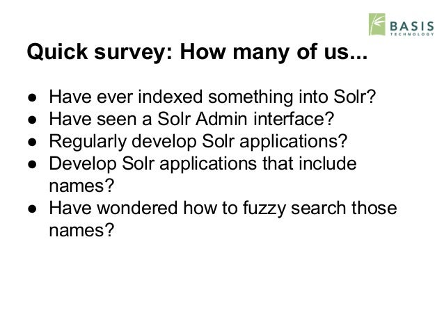 Simple Fuzzy Name Matching in Solr Slide 2
