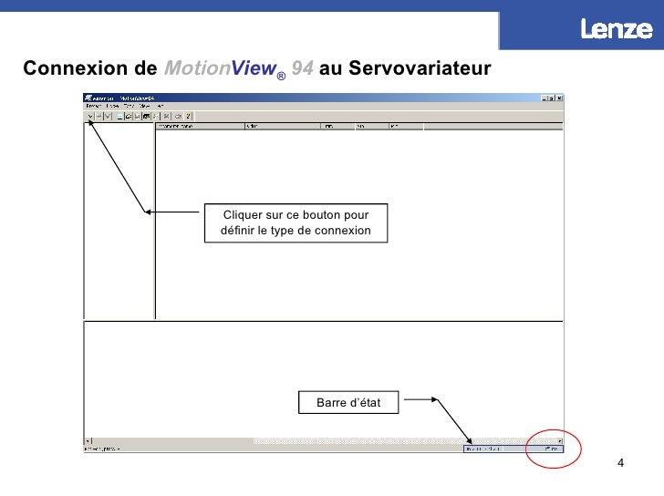 Connexion de   Motion View ®   94  au Servovariateur Cliquer sur ce bouton pour définir le type de connexion Barre d'état