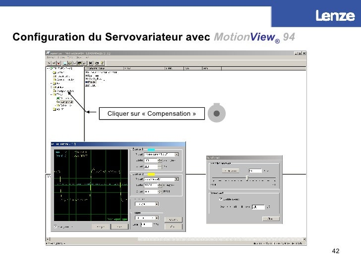 Configuration du Servovariateur avec   Motion View ®   94 Cliquer sur «Compensation»