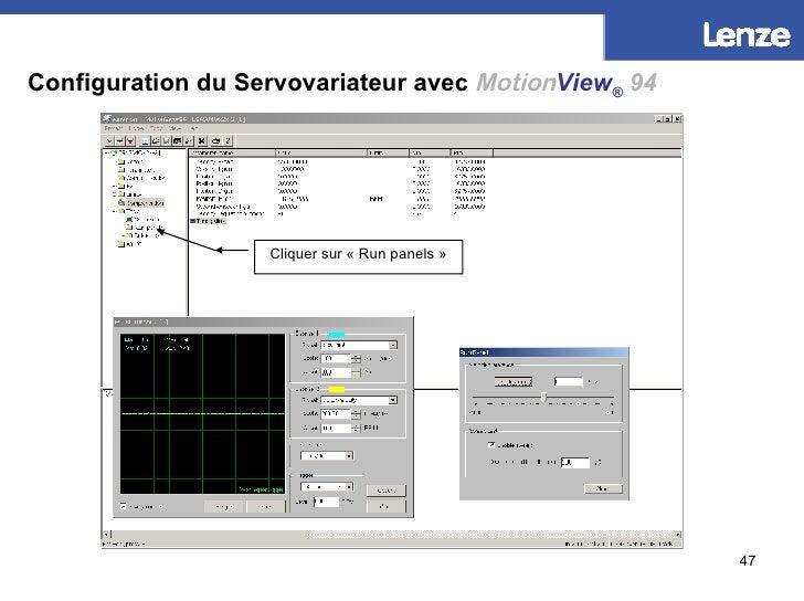 Configuration du Servovariateur avec   Motion View ®   94 Cliquer sur «Run panels»