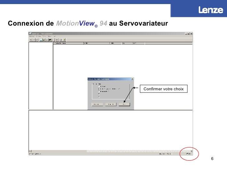 Connexion de   Motion View ®   94  au Servovariateur Confirmer votre choix