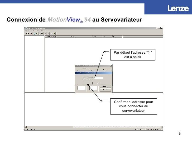 """Connexion de   Motion View ®   94  au Servovariateur 1 Par défaut l'adresse  """" 1 """" est à saisir Confirmer l'adresse p..."""