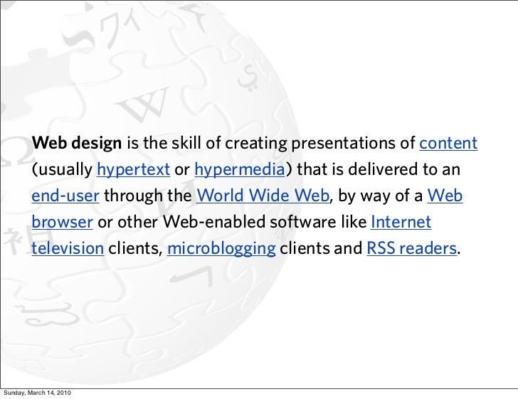 Web design is the skill of creating presentations of content          (usually hypertext or hypermedia) that is delivered ...