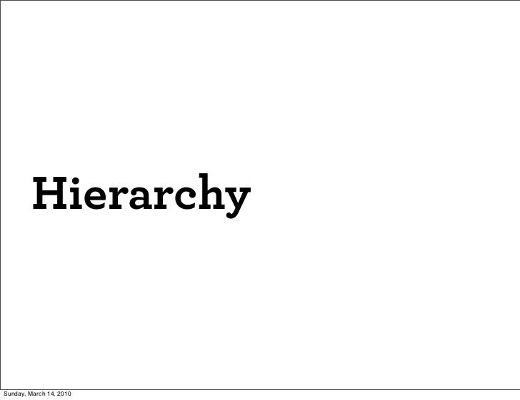 Hierarchy   Sunday, March 14, 2010