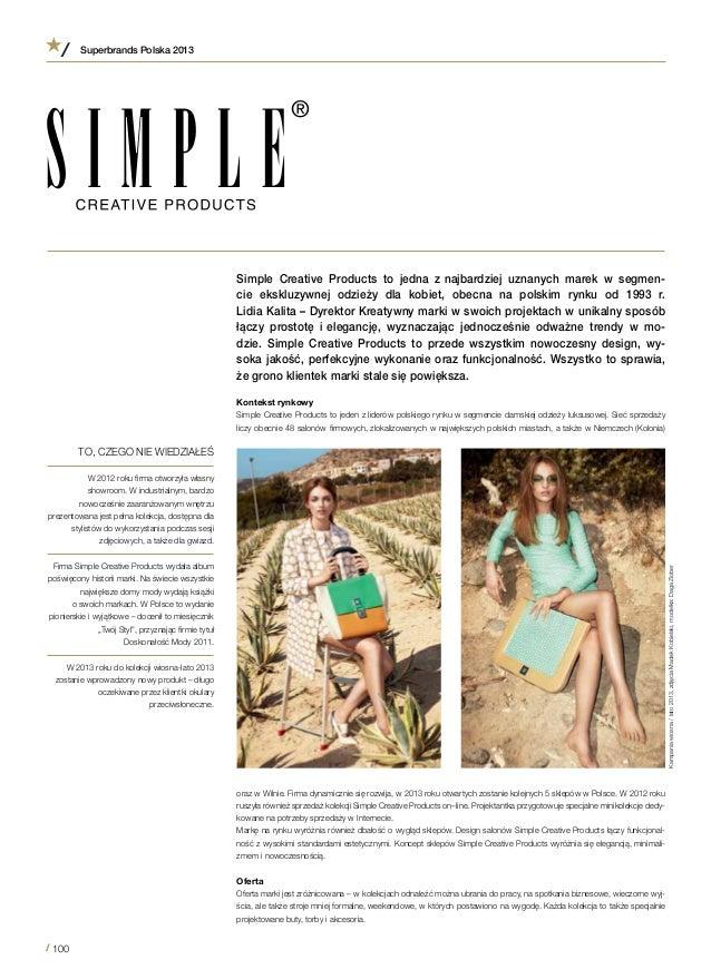 9300dced8d Simple Creative Products to jedna z najbardziej uznanych marek w segmen-  cie ekskluzywnej odzieży dla ...