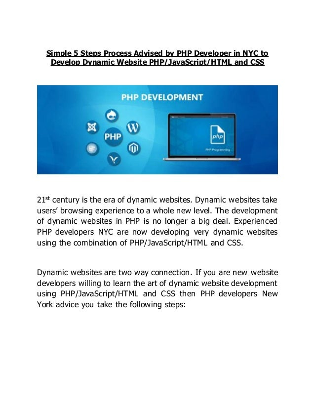 Simple 5 steps process advised by php developer in nyc to develop dyn…