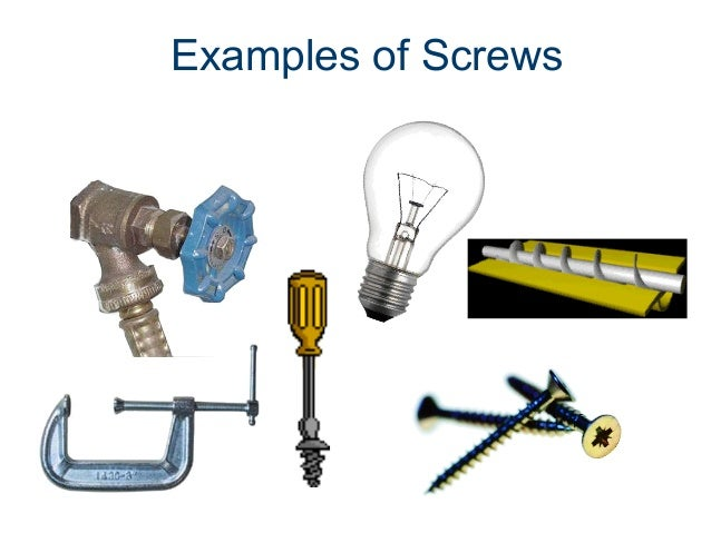 Pics For > Examples Of Screw Simple Machines