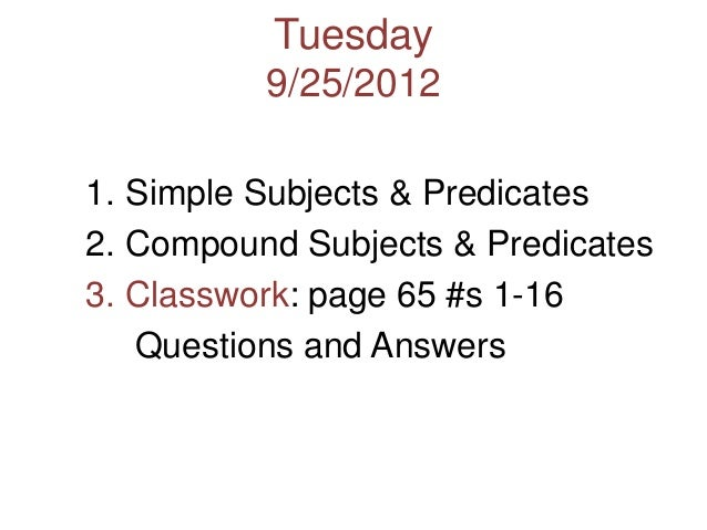 Simple and Compound Subjects and Predicates Unit 1 – Simple Subject and Predicate Worksheets