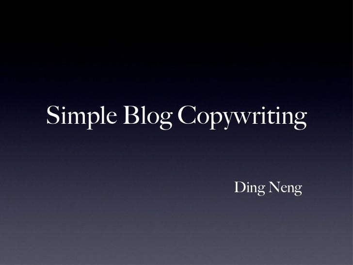 Simple Blog Copywriting Ding Neng