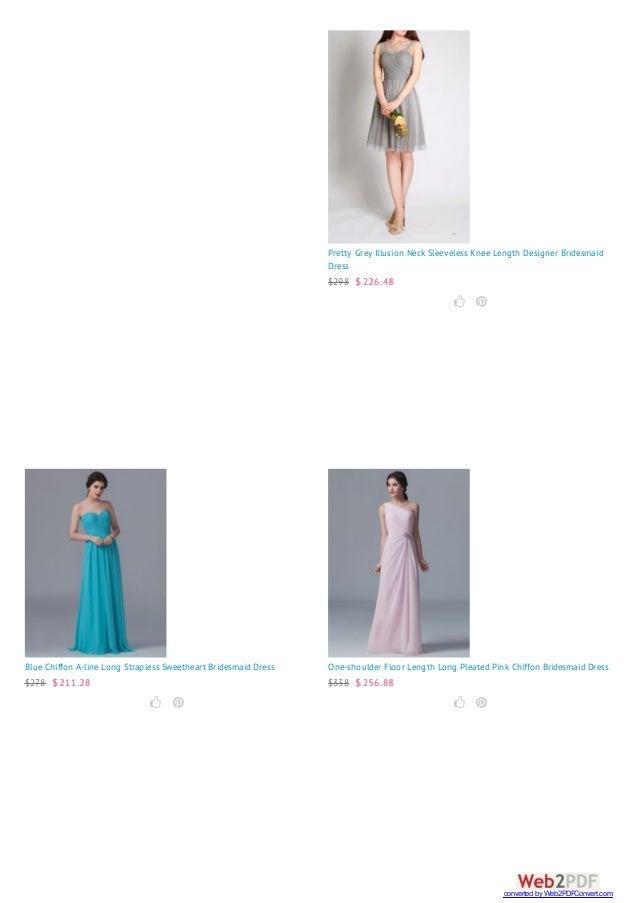 Pretty Grey Illusion Neck Sleeveless Knee Length Designer Bridesmaid Dress $298 $ 226.48   Blue Chiffon A-line Long Stra...