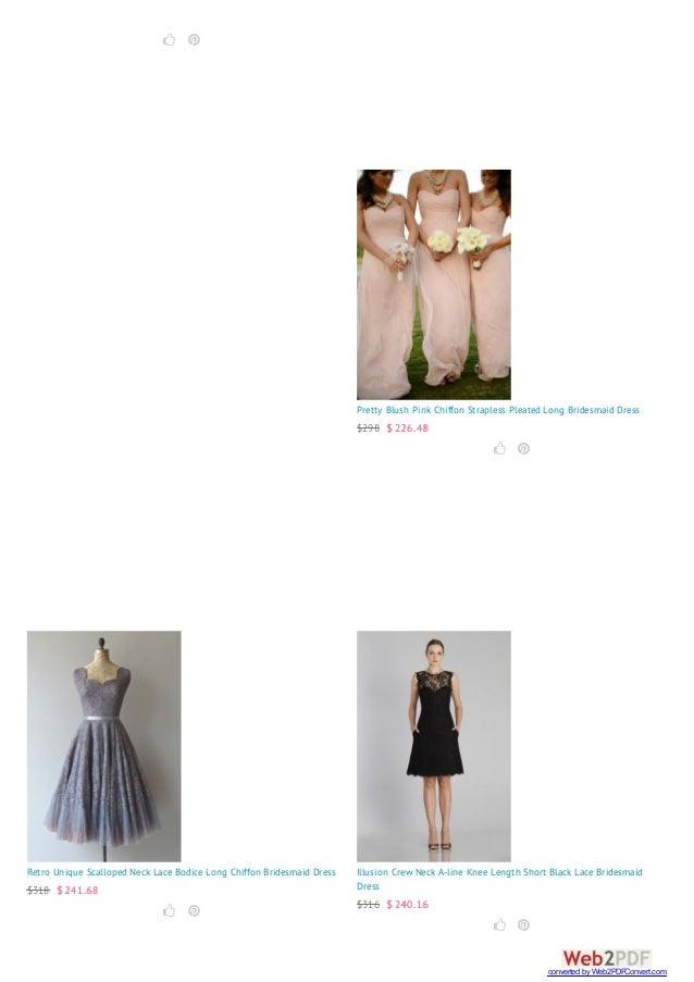   Pretty Blush Pink Chiffon Strapless Pleated Long Bridesmaid Dress $298 $ 226.48   Retro Unique Scalloped Neck Lace B...