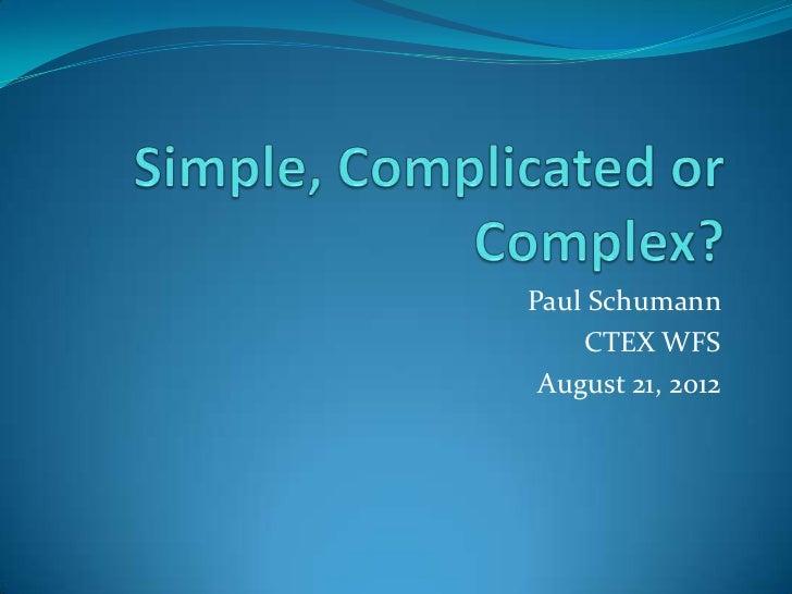 Paul Schumann    CTEX WFS August 21, 2012