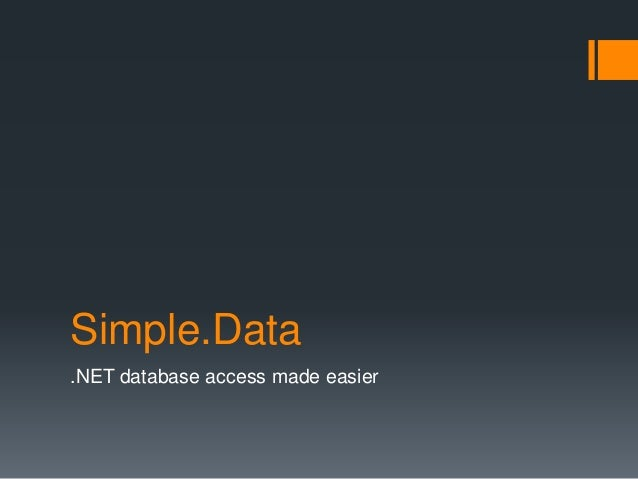 Simple.Data .NET database access made easier