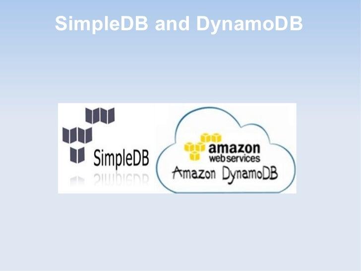 SimpleDB and DynamoDB