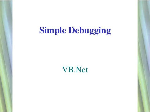Simple Debugging     VB.Net                   1