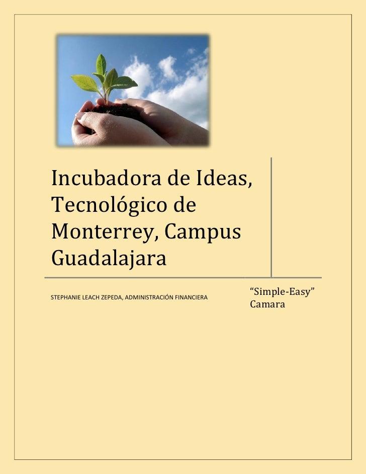 """Incubadora de Ideas, Tecnológico de Monterrey, Campus Guadalajara                                                     """"Sim..."""