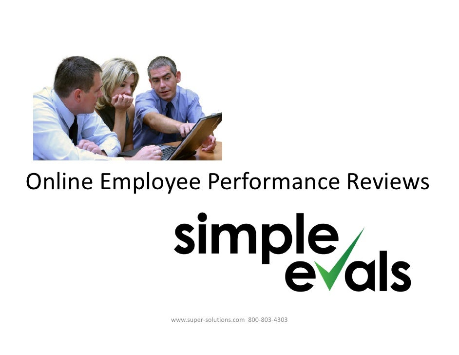Online Employee Performance Reviews            www.super-solutions.com 800-803-4303