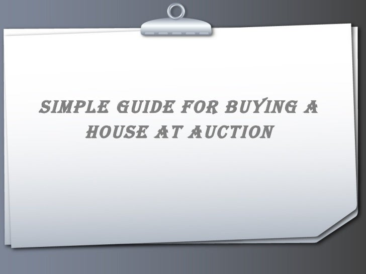 Simple Guide for Buying a House at Auction