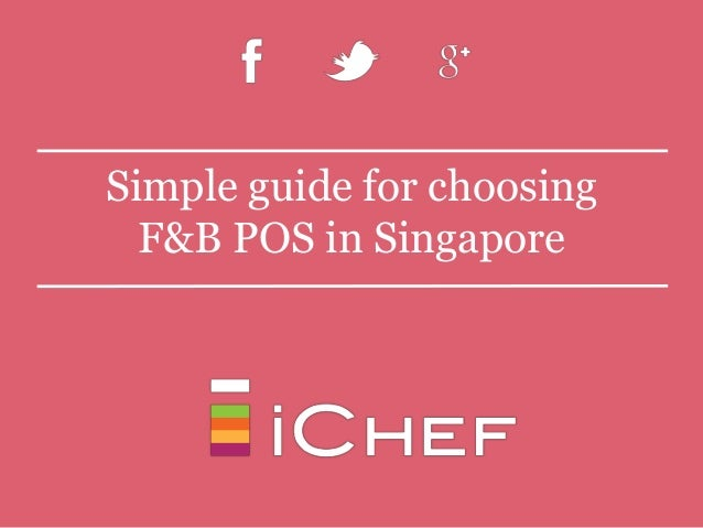 Simple guide for choosing F&B POS in Singapore
