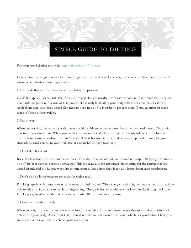 SIMPLE GUIDE TO DIETINGFor more good dieting tips, visit: http://tinyurl.com/7ovveymHere are twenty things that we often t...