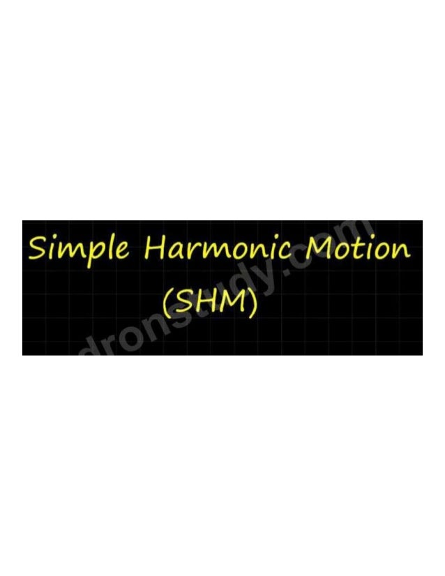 Simple harmonic motion part 1