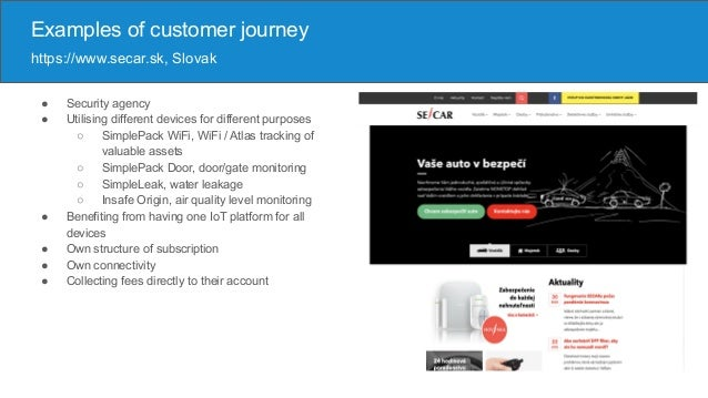 ● Security agency ● Utilising different devices for different purposes ○ SimplePack WiFi, WiFi / Atlas tracking of valuabl...